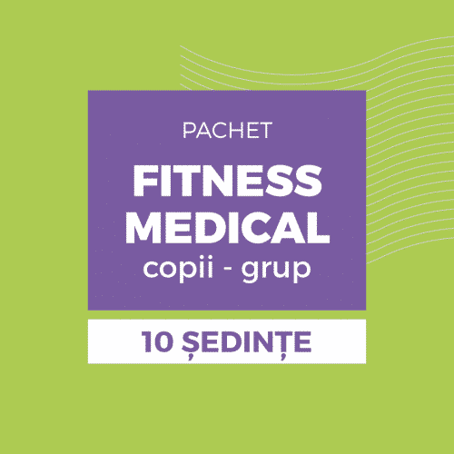 Fitness medical grup copii 6 - 14 ani